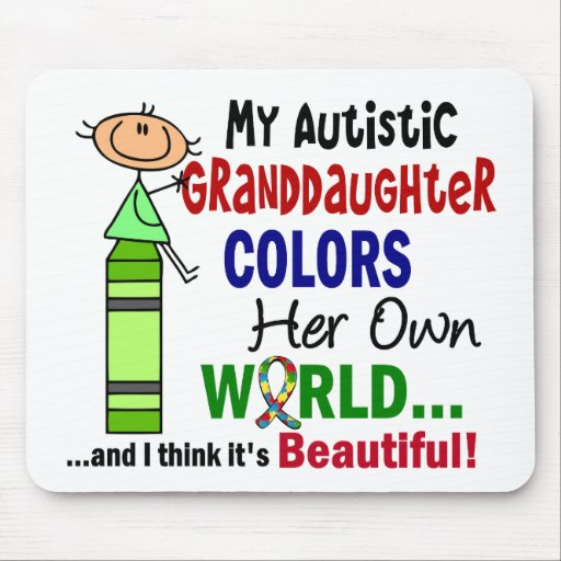 Autism COLORS HER OWN WORLD Granddaughter Mouse Pad