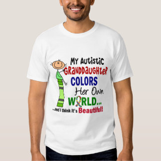 Autism COLORS HER OWN WORLD Granddaughter Tees