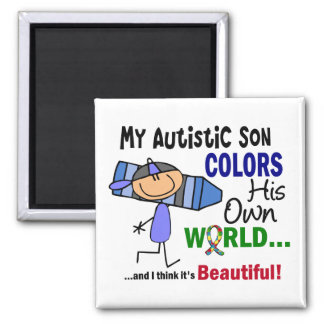 Autism COLORS HIS OWN WORLD Son 2 Inch Square Magnet