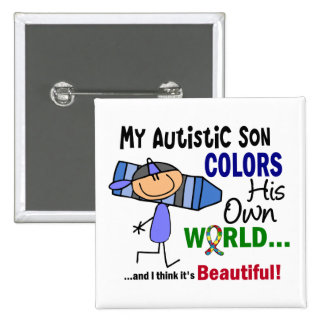 Autism COLORS HIS OWN WORLD Son Button