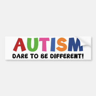 Autism - Dare To Be Different Bumper Sticker