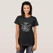 Autism Doesnt Come With A Manual Ladies Autism T-Shirt