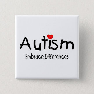 Autism, Embrace Differences - Customized Button