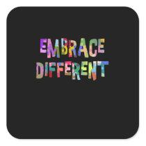 Autism Embrace Different Autism Autistic Square Sticker