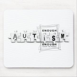 Autism Enough is enough Mouse Pad