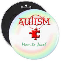 autism, event, button, school, education, awareness, children, mom, son, daughter, Button with custom graphic design