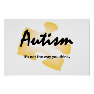 Autism Glows Poster- It s not the way you think