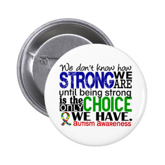 Autism How Strong We Are Pinback Button
