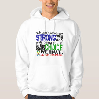 Autism How Strong We Are Sweatshirt