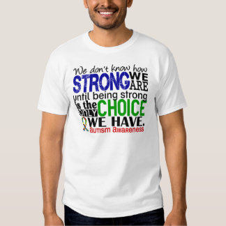 Autism How Strong We Are T-shirt