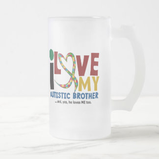 AUTISM I Love My Autistic Brother 2 16 Oz Frosted Glass Beer Mug