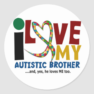 AUTISM I Love My Autistic Brother 2 Round Stickers
