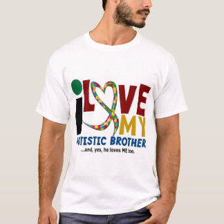 AUTISM I Love My Autistic Brother 2 T-Shirt