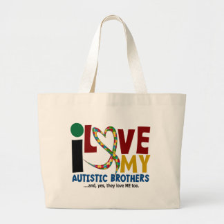 AUTISM I Love My Autistic Brothers 2 Large Tote Bag