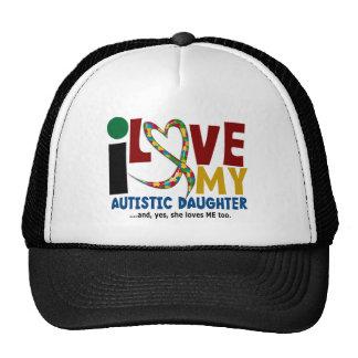 AUTISM I Love My Autistic Daughter 2 Trucker Hats