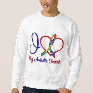 Autism I Love My Autistic Friend Sweatshirt