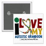 AUTISM I Love My Autistic Grandson 2 Pins