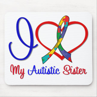 Autism I Love My Autistic Sister Mouse Pad