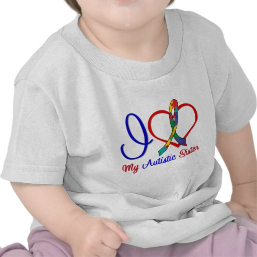 Autism I Love My Autistic Sister Tee Shirt