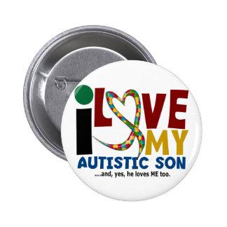 AUTISM I Love My Autistic Son 2 Pinback Button