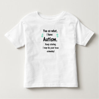 Autism- I may be your boss someday! Kids Tee