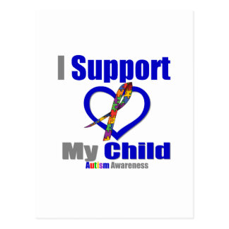 Autism I Support My Child Postcard