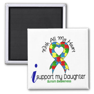 Autism I Support My Daughter 2 Inch Square Magnet