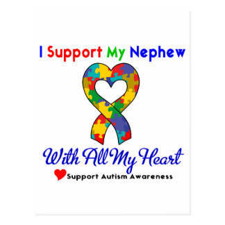 Autism: I Support My Nephew With All My Heart Postcard