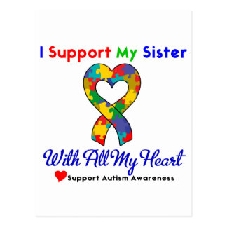Autism: I Support My Sister With All My Heart Postcard