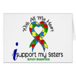 Autism I Support My Sisters Greeting Card