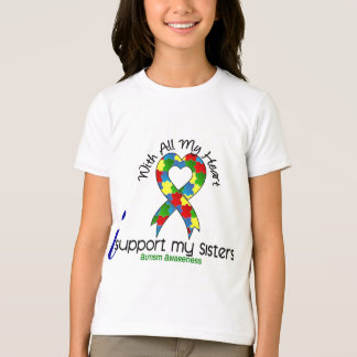 Autism I Support My Sisters T-Shirt