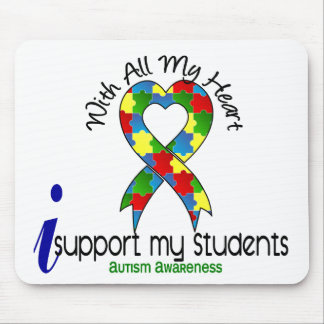 Autism I Support My Students Mouse Pad