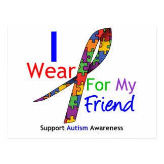 Autism I Wear Puzzle Ribbon For My Friend Postcards