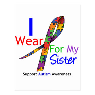 Autism I Wear Puzzle Ribbon For My Sister Postcard
