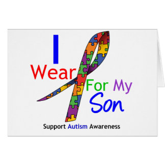 Autism I Wear Puzzle Ribbon For My Son Card