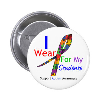 Autism I Wear Puzzle Ribbon For My Students Pinback Button