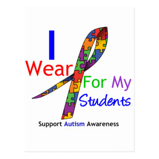 Autism I Wear Puzzle Ribbon For My Students Post Card
