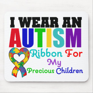 Autism I Wear Ribbon For My Precious Children Mouse Pad