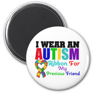 Autism I Wear Ribbon For My Precious Friend 2 Inch Round Magnet