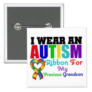 Autism I Wear Ribbon For My Precious Grandson Pinback Button