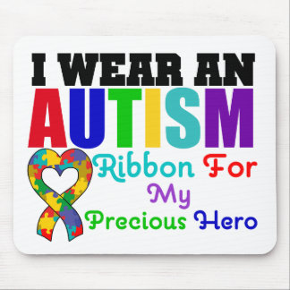Autism I Wear Ribbon For My Precious Hero Mouse Pad