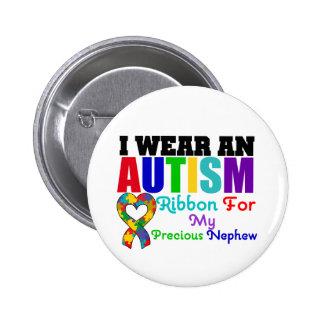 Autism I Wear Ribbon For My Precious Nephew Pinback Button