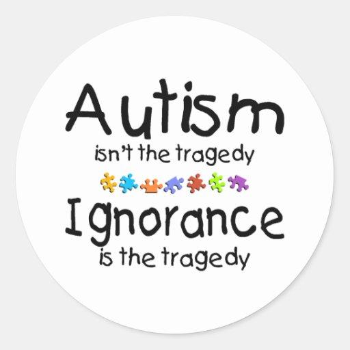 Autism Ignorance Classic Round Sticker