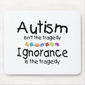 Autism Ignorance Mouse Pad