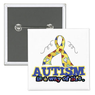 Autism is a Way of Life Pinback Button