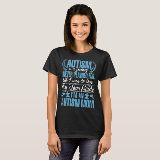 Autism Is Journey Never Planned Autism Mom Tshirt