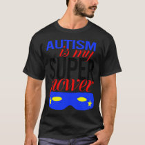 autism is my super power awareness Kids Boys Girls T-Shirt