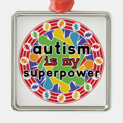 Autism is My Super Power Christmas Ornaments