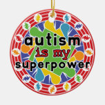 Autism is My Super Power Christmas Tree Ornaments