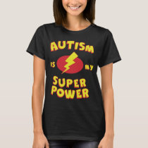Autism Is My Super Power Kids Tees Tops for Autism
